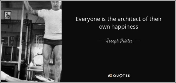 quote-everyone-is-the-architect-of-their-own-happiness-joseph-pilates-86-55-33